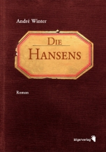 André Winter: Die Hansens