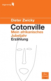 Dieter Zwicky: Cotonville