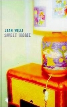 Jean Willi: Sweet Home