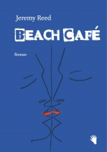 Jeremy Reed: Beach Café