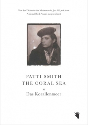 Patti Smith: Das Korallenmeer